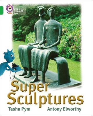 Super Sculptures Band 05/Green by Tasha Pym