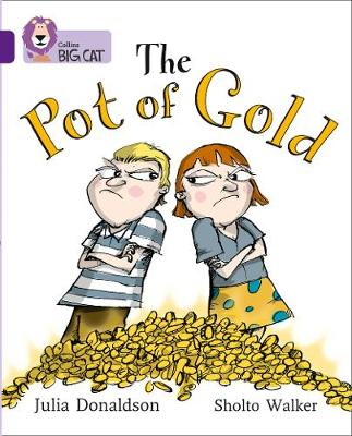 Collins Big Cat The Pot of Gold: Band 08/Purple by Collins Educational, Julia Donaldson