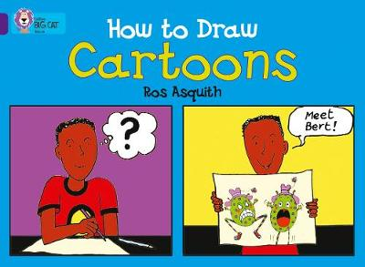How to Draw Cartoons Band 08/Purple by Ros Asquith