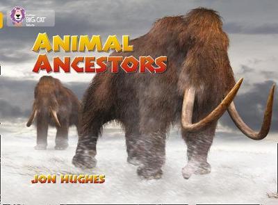 Animal Ancestors Band 09/Gold by Jon Hughes