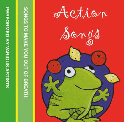 Action Songs Cd by Various