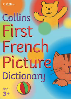 First French Picture Dictionary by Nick Sharratt, Irene Yates