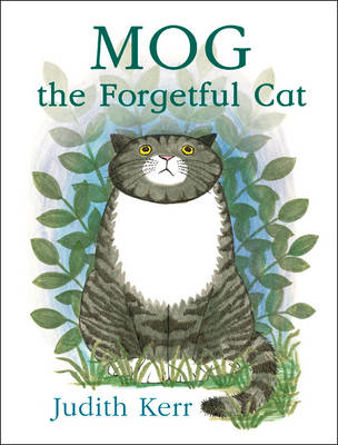 Mog the Forgetful Cat Complete & Unabridged by Judith Kerr