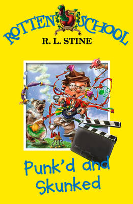 Punk'd and Skunked by R. L. Stine