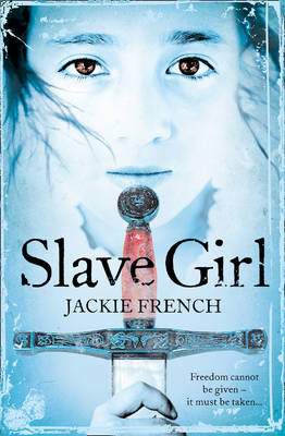 Slave Girl by Jackie French