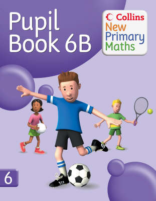 Collins New Primary Maths Pupil Book 6B by Peter Clarke
