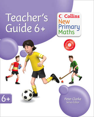 Year 6+ Teachers Guide by Peter Clarke, Jeanette Mumford