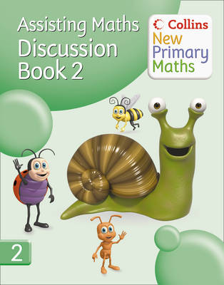 Collins New Primary Maths Assisting Maths: Discussion Book 2 by Peter Clarke
