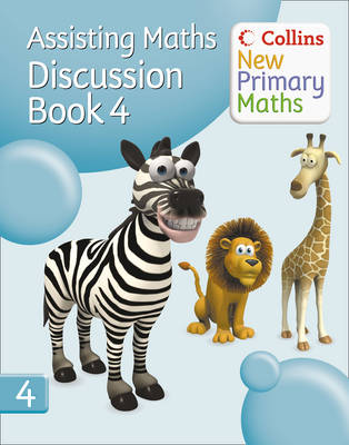 Collins New Primary Maths: Assisting Maths: Discussion Book 4 by Peter Clarke