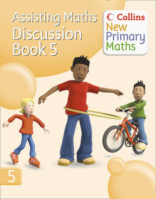 Collins New Primary Maths Assisting Maths: Discussion by Peter Clarke