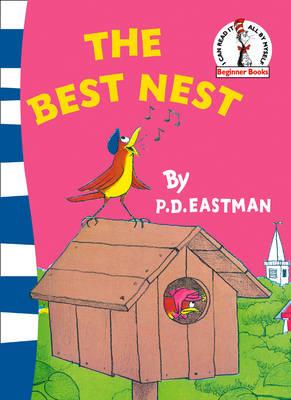 Beginner Series The Best Nest by P. D. Eastman