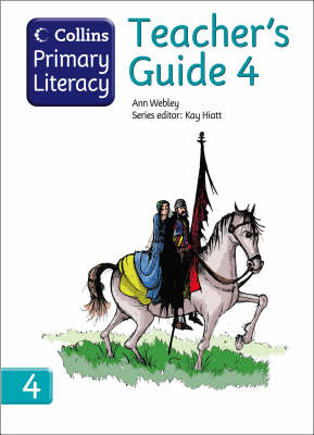 Collins Primary Literacy Teacher's Guide 4 by Ann Webley