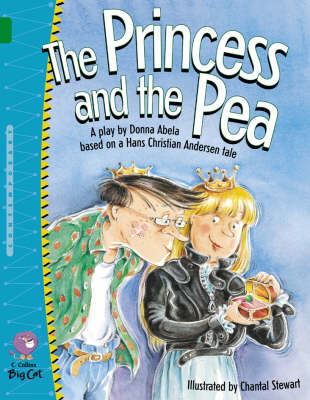 Collins Big Cat The Princess and the Pea: Band 15/Emerald by Donna Abela