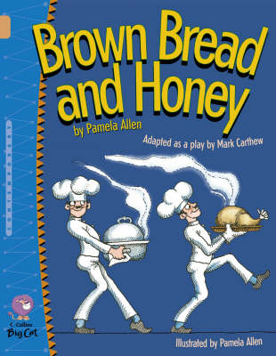 Brown Bread and Honey Band 12/Copper by Mark Carthew, Pamela Allen