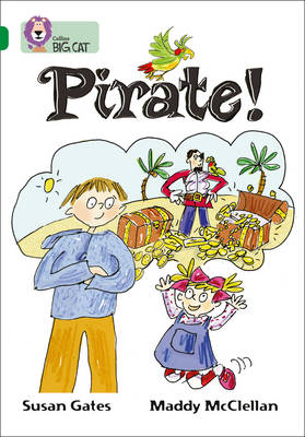 Pirate! Band 15/Emerald by Susan Gates