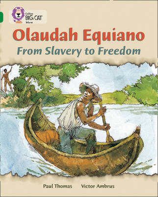 Olaudah Equiano: from Slavery to Freedom Band 15/Emerald by Paul Thomas