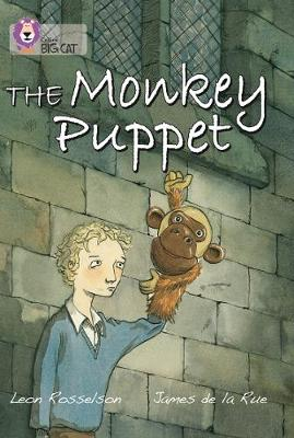 The Monkey Puppet: Band 16/Sapphire by Leon Rosselson