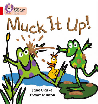 Muck it Up Band 02a/Red a by Jane Clarke
