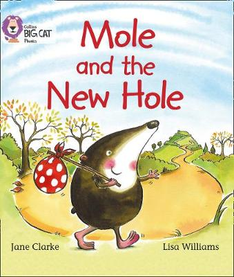 Mole and the New Hole Band 04/Blue by Jane Clarke