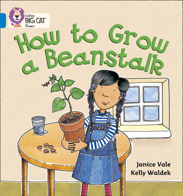 How to Grow a Beanstalk Band 04/Blue by Janice Vale