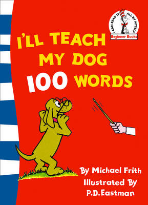 Beginner Series I'll Teach My Dog 100 Words by Michael Frith, H.J. Frith