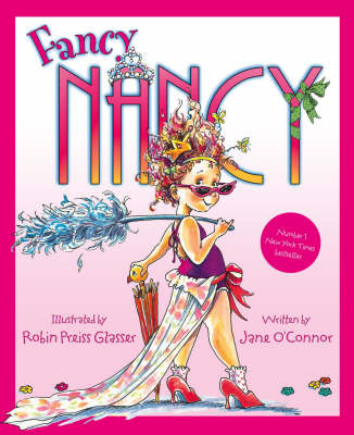 Fancy Nancy Fancy Nancy by Jane O'Connor