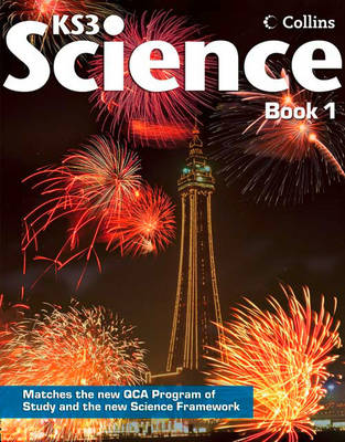 Collins KS3 Science - Pupil Book 1 by David Taylor, Tim Greenway, Ray Oliver