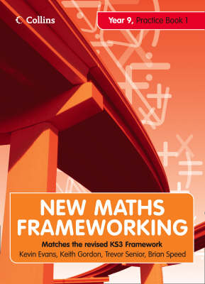 New Maths Frameworking - Year 9 Practice Book 1 (Levels 4-5) by Kevin Evans, Keith Gordon, Trevor Senior, Brian Speed