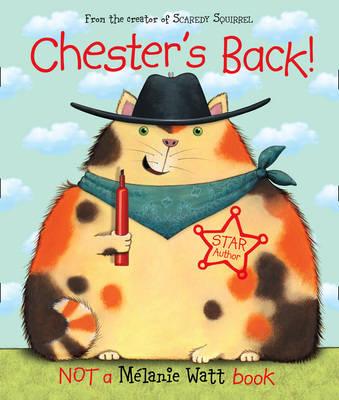 Chester's Back! by Melanie Watt