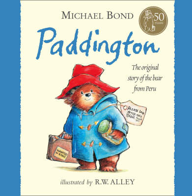 Paddington by Michael Bond