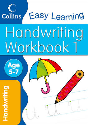Handwriting Workbook 1 Age 5-7 by Karina Law, Collins Easy Learning