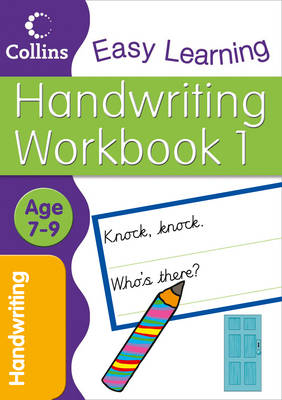 Handwriting Age 7-9 Workbook 1 by Karina Law, Collins Easy Learning