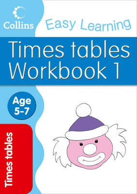 Times Tables Workbook 1 Age 5-7 by Simon Greaves
