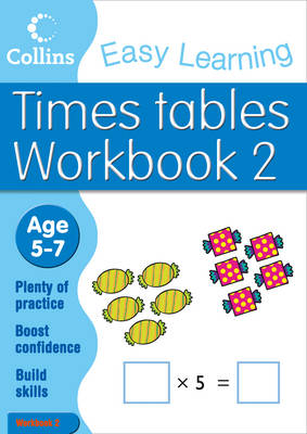 Times Tables Workbook 2 Age 5-7 by Simon Greaves, Collins Easy Learning