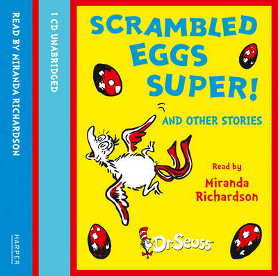 Scrambled Eggs Super! and Other Stories by Dr. Seuss