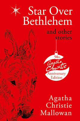Star Over Bethlehem Christmas Stories and Poems by Agatha Christie