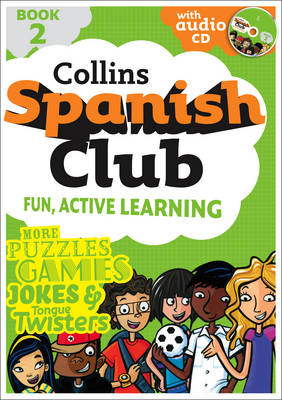 Spanish Club Book 2 Fun, Active Learning by Rosi McNab, Ruth Sharp