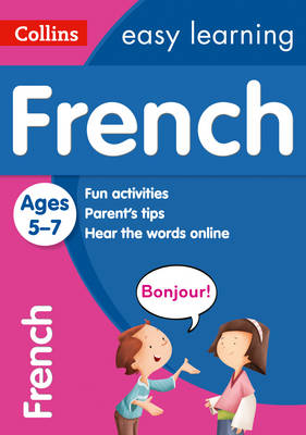 Easy Learning French Age 5-7 by Collins Dictionaries