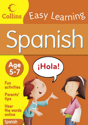 Collins Easy Learning Spanish Age 5-7 by