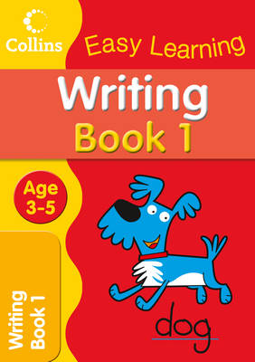 Writing Age 3-5 Book 1 by Collins Easy Learning