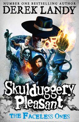 Skulduggery Pleasant 3: The Faceless Ones by Derek Landy