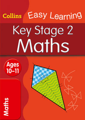 Key Stage 2 Maths SATs Revision by Collins Easy Learning
