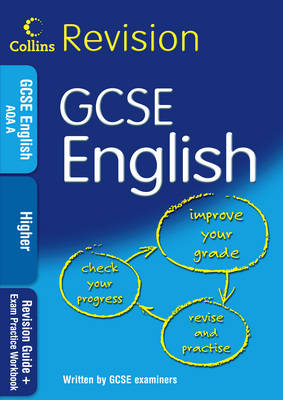GCSE English Higher Revision Guide + Exam Practice Workbook by
