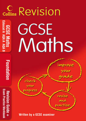GCSE Maths: Foundation Revision Guide + Exam Practice Workbook by