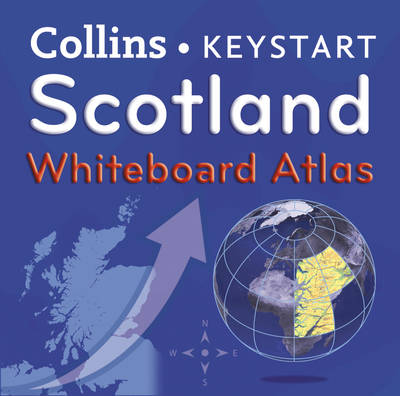 Scotland Whiteboard Atlas by Collins Maps