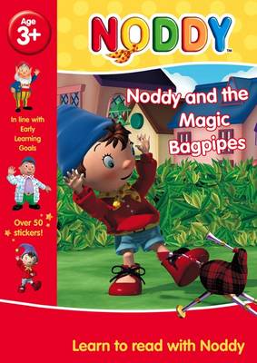 Noddy and the Magic Bagpipes by Enid Blyton