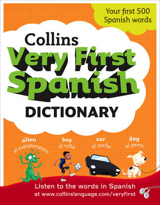 Collins Very First Spanish Dictionary by Collins Dictionaries