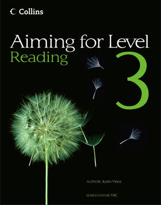 Aiming for Level 3 Reading Student Book by Keith West, Caroline Bentley-Davies, Najoud Ensaff, Steve Eddy