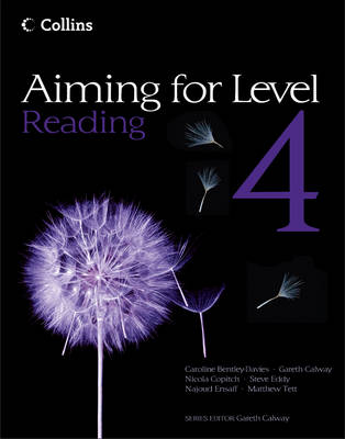 Aiming for Level 4 Reading Student Book by Caroline Bentley-Davies, Najoud Ensaff, Steve Eddy, Matthew Tett