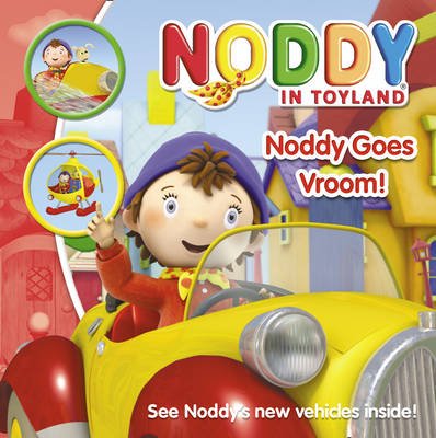 Noddy Goes Vroom! by Enid Blyton
